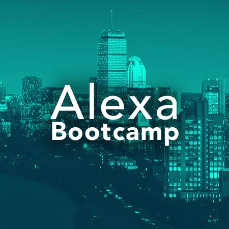 Alexa Bootcamp - Boston
