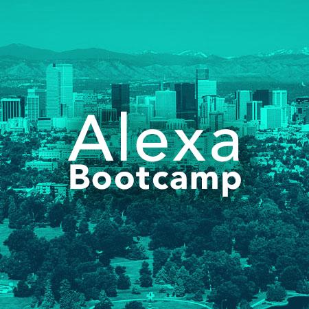 Alexa Bootcamp - Denver